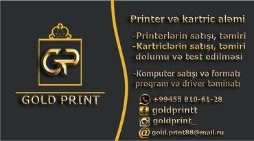 Bakı şəhərində Gold print printer ve katric alemi olaraq biz sizin butun printerlerin