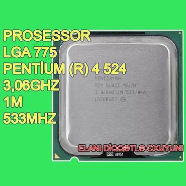 """Bakı şəhərində Prosessor """"Pentium (R) 4 524"""" (İşlənmiş)"""