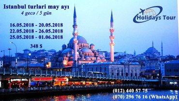 Bakı şəhərində Istanbul turlari may ayina !