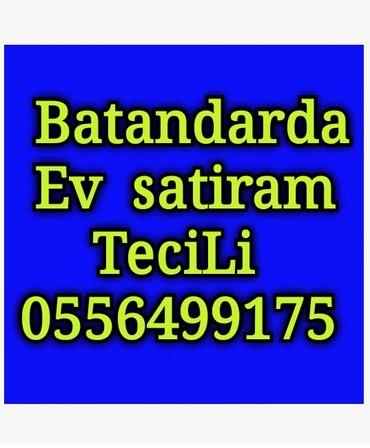 Bakı şəhərində Batandarda 2 otaqli 41 kvadratli  ev satiram tecili  32000 azn
