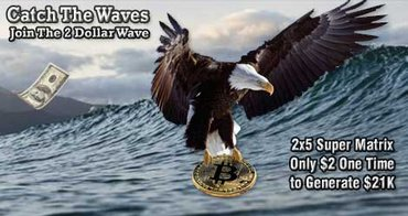 2DollarWave 2x5 Super Matrix   Start With Only $2 ONE TIME Payment - Beograd