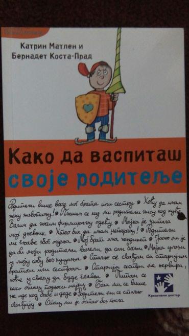 Kako da vaspitaš svoje roditelje, autori: Katrin Matlen i Bernadet - Belgrade