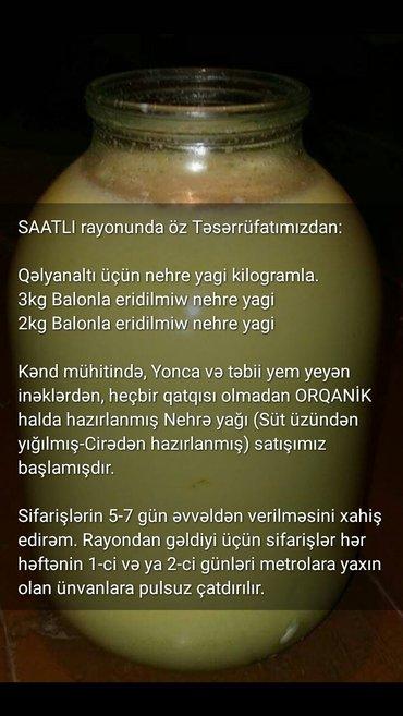 Bakı şəhərində Qəlyanaltıda yemək üçün nehre yagi - 1kg - 10 manat.