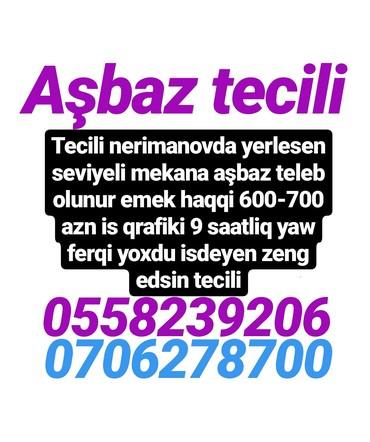 Bakı şəhərində Tecili resdarana aşbaz teleb olunur emek haqqi 600-700 ve ya