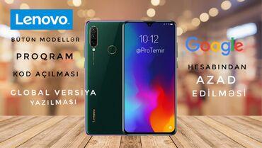 IT, internet, telekom - Azərbaycan: Lenovo modelləri üçün:-Proqramlaşdırılma-Şəfrənin sındırılması-Google