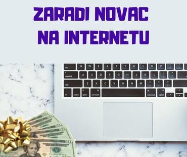 SAZNAJ kako mozes zaraditi na internetu da ti to bude tvoj vlastiti - Smederevska Palanka