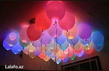 Bakı şəhərində Isiqli helium sarlar. Tedbirlerin teskili. Isiqli ve sade helium