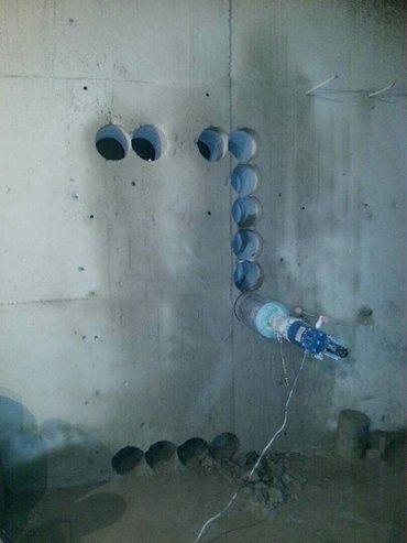 Алмазное сверление ( бурение ).Сверлим, в Бишкек