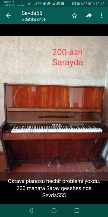Piano və fortepianolar - Azərbaycan: Oktava pianosu hecbir problemi yoxdu.200 manata Saray qesebesinde