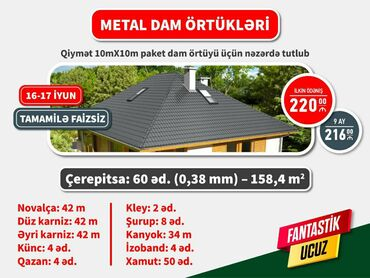 Usden cixm dam ortuyu - Azərbaycan: 10×10 ev uchun nezerde tutulan dam ortuyu kreditle 220 azn ilk odenis