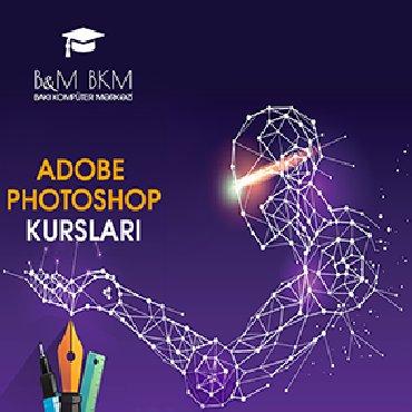 komputer kurslari - Azərbaycan: Photoshop kurslari  Bakı Kompüter Mərkəzi Adobe Photoshop kursuna tələ