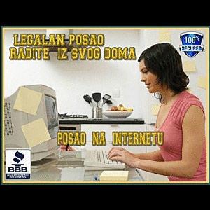 LEGALAN POSAO BEZ RIZIKA ! POSAO NA INTERNETU ! - Mladenovac