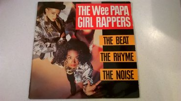 The wee papa girl rappers - the beat, the rhyme, the noise - vinyl