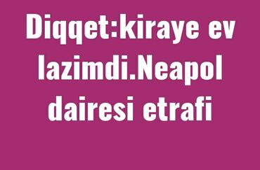 kiraye evler kohne gunesli - Azərbaycan: Aileyik.2 usaq.uzunmuddetli kiraye ev.lazimdi.ev bos olsada olar.1 ve