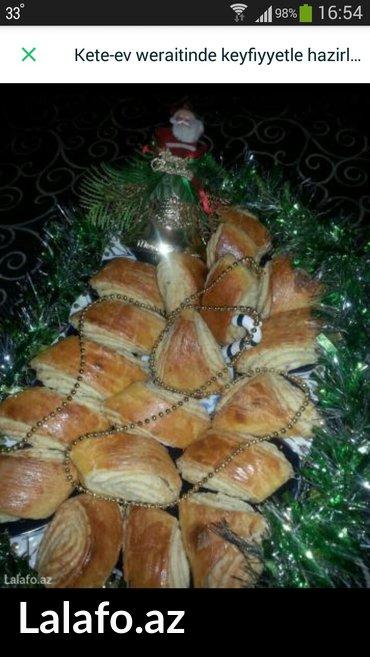 Bakı şəhərində kete- ev weraitinde tam keyfiyyətli mehsullarla sifariwle hazirlanib (