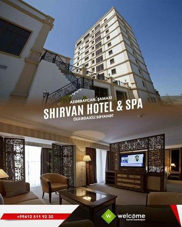 Bakı şəhərində 🎉 shamaxi shirvan hotel 5*  🎉 2 nəfərlik qiymət:90 azn   -----------