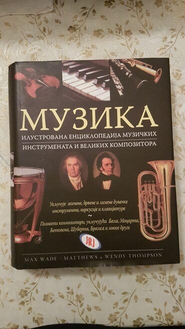 Knjiga muzika ilusrovana enciklopedija muzickih instrumenata i velikih