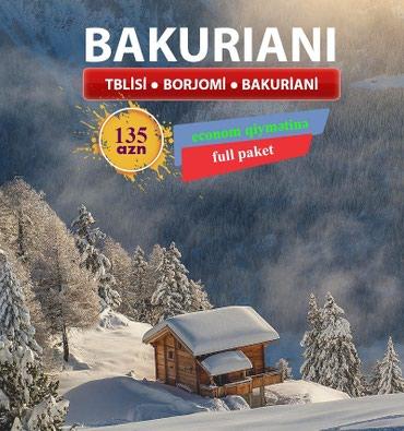 Bakı şəhərində Gurcustan Bakuriani Turu