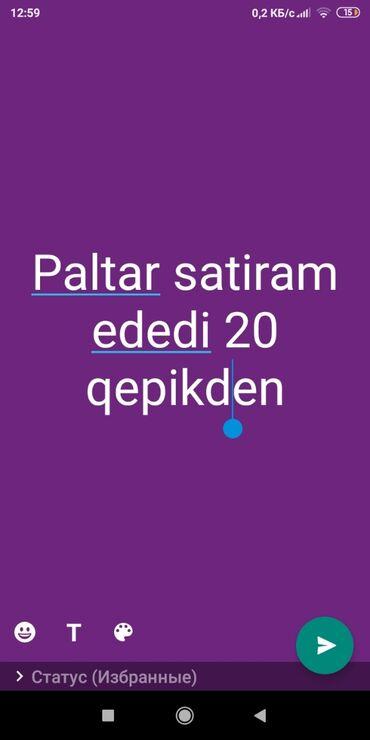 - Azərbaycan: Qadin paltarlari satiram ela veziyyetdediler ikinci eldi memidi