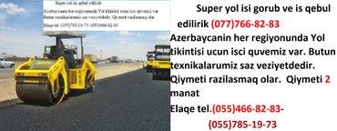 Bakı şəhərində Super yol isi qebul edilirikazerbaycanin her regiyonunda yol