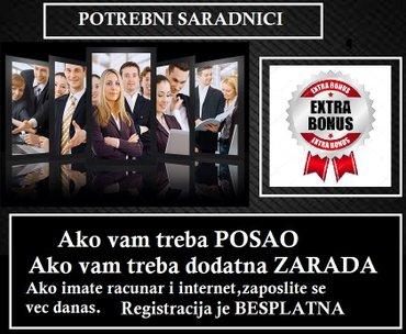 ZAPOSLITE SE I VI U INOSTRANOJ KOMPANIJI I ZARADITE SVAKI MJESEC I - Beograd