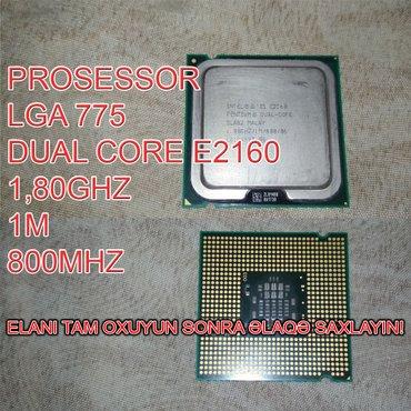 Bakı şəhərində Prosessor (CPU) E2160 Dual Core
