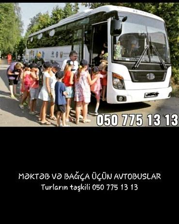 Bakı şəhərində Mikroavtobuslar və avtobuslar xidmətinizdədir. Ölkədaxili və