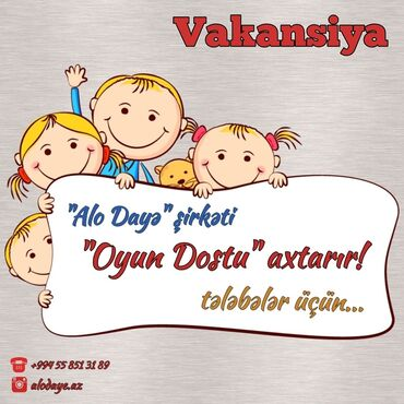 """avtomobil üçün disklər - Azərbaycan: """"Alo Dayə"""" şirkəti Pedaqoq Dayə və Oyun Dostu Vakansiyası elan"""