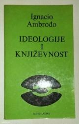 """Prodajem knjigu """"ideologije i književnost"""" od ignacija - Batajnica"""