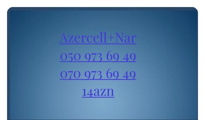 Azercell Nar 0509736949 Yeni Nomre Unvan Xirdalan seheri . Photo 0