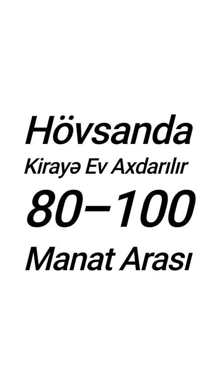 Hövsanda 80-100 Manat Arası Kirayə Ev Axdarıram  . Photo 0