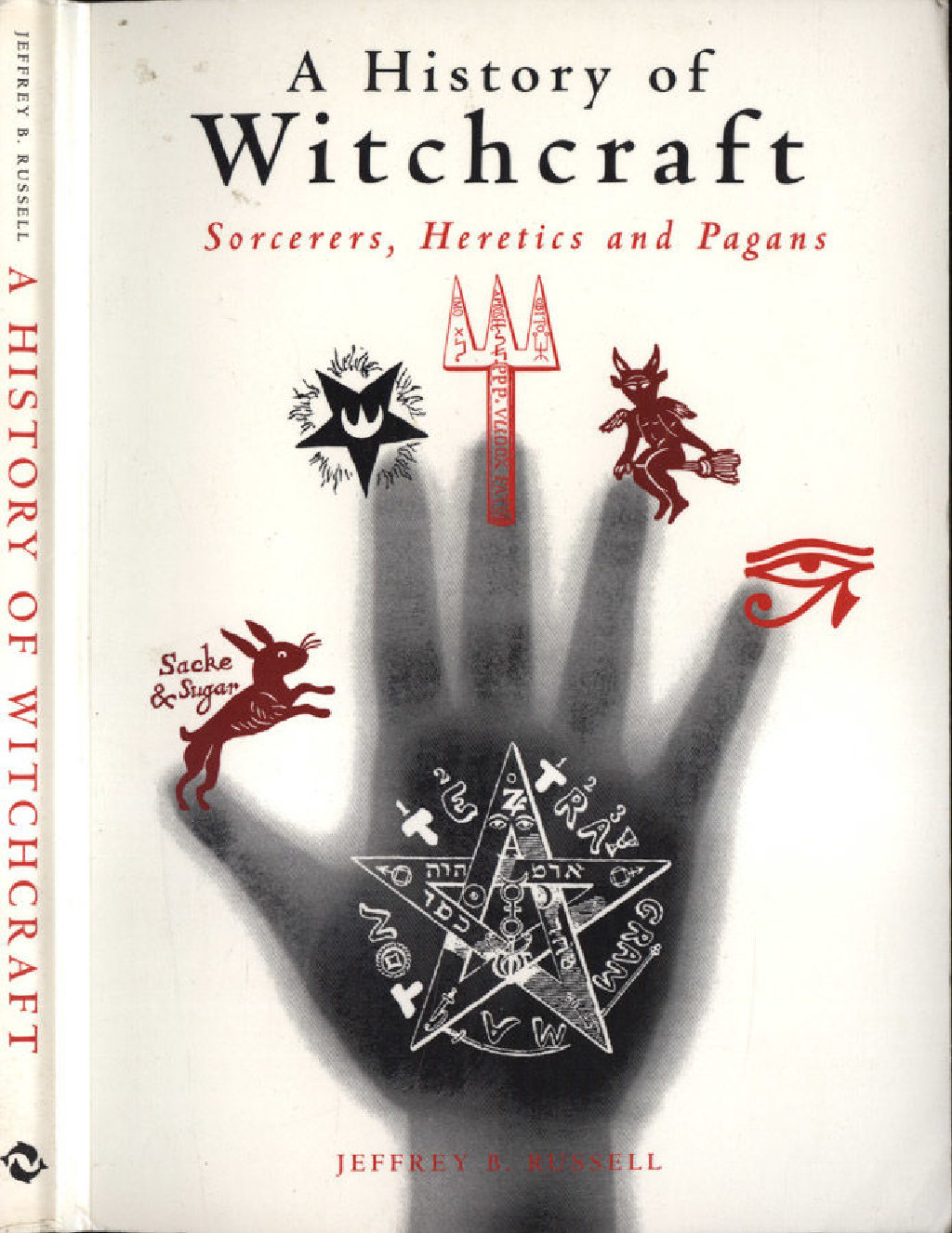 A History of Witchcraft: Sorcerers, Heretics and Pagans