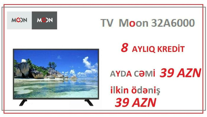 Şəmkir şəhərində Tv Moon Ilk odenișsiz faizsiz Bakiya Catdirilma var