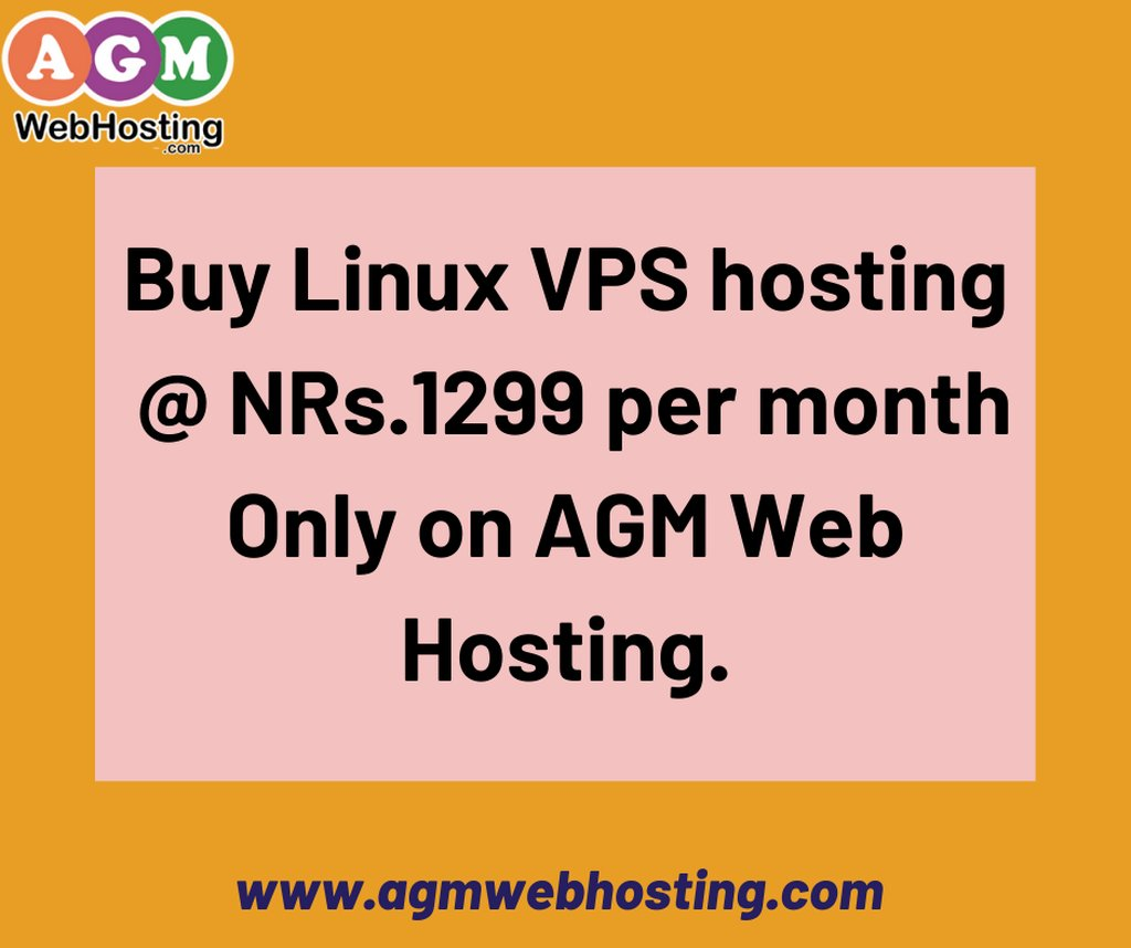 Cheap Linux VPS Hosting Price in Nepal - AGM Web Hosting: