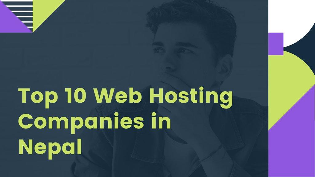 Top 10 Web Hosting Companies in Nepal: