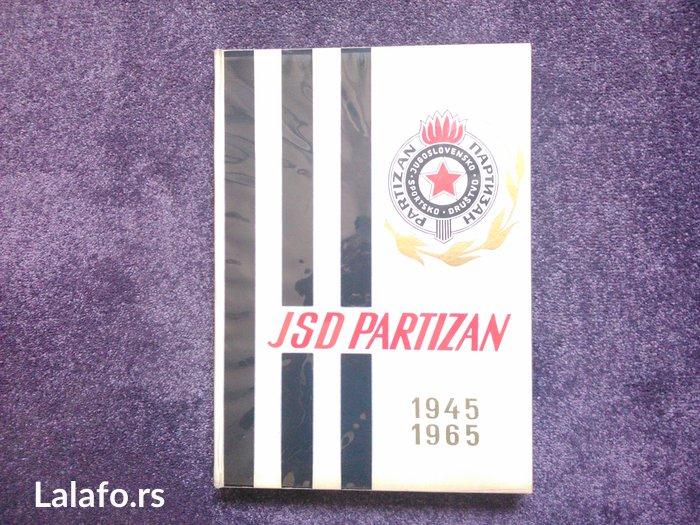 Jsd partizan 1945-1965 bogato ilustrovana monografija kluba. Izdavač: - Beograd
