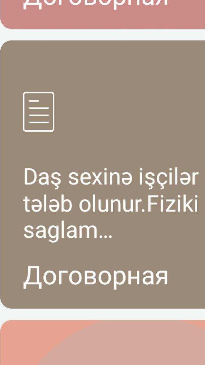 Bakı şəhərində Daş sexinə fehlelər tələb olunur..İş saatı 8.00-19.00.Ə./h 400 azn.