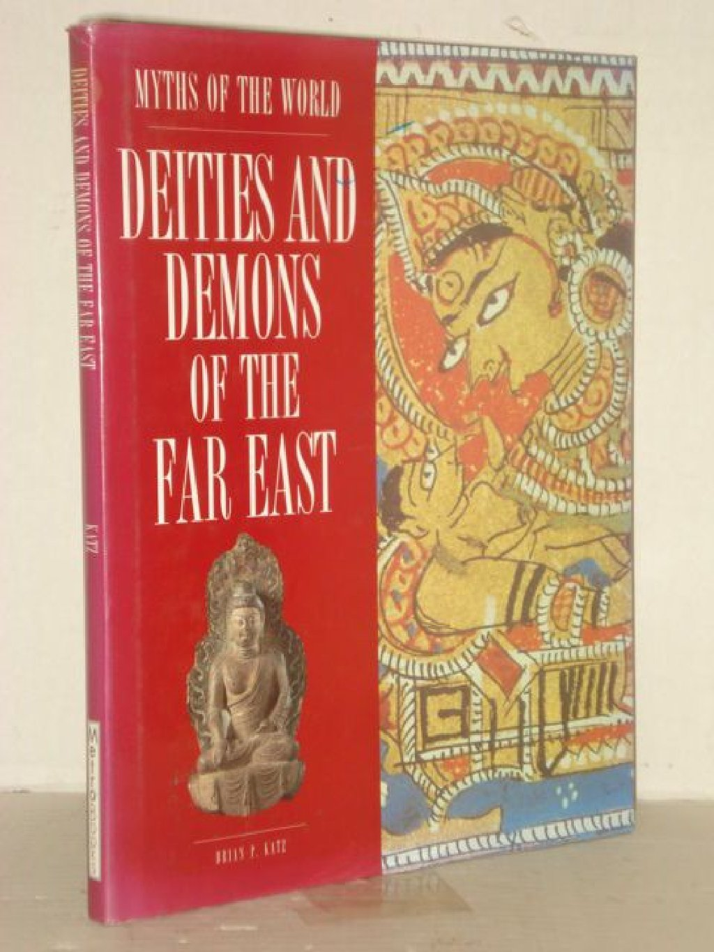 DEITIES AND DEMONS OF THE FAR EAST