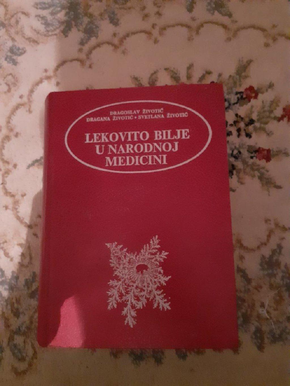 Lekovito bilje u narodnoj medicini Dragoslav Životić