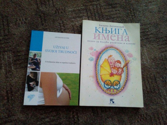 Za trudnice i buduce roditelje: dve knjige, prirucnik Uzivaj u trudnoc - Kragujevac