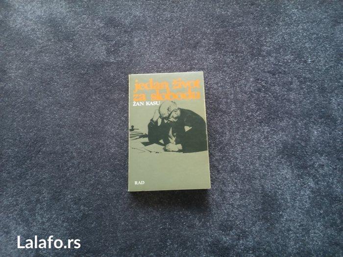 Jedan život za slobodu, Žan kasu, memoari. Predgovor, radivoje - Beograd