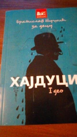 Decija knjiga hajduci 1deo branislav nusic