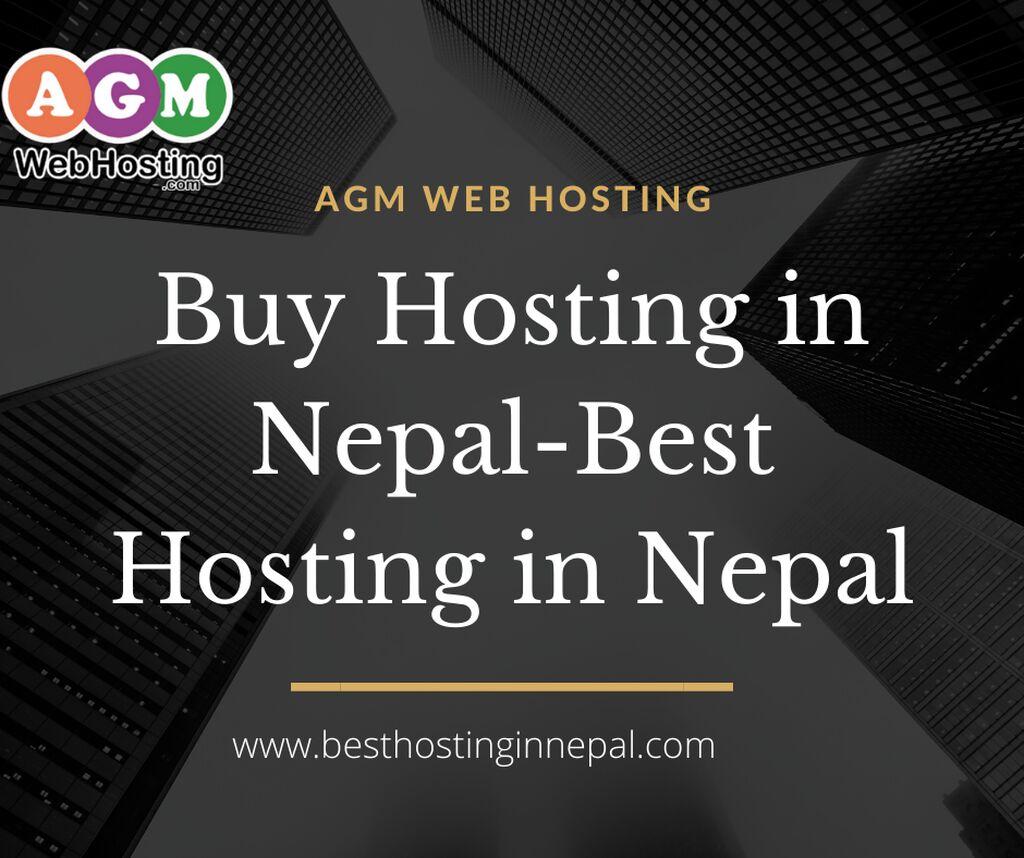 Best Hosting in Nepal - Agm Web Hosting (Buy Hosting in Nepal)
