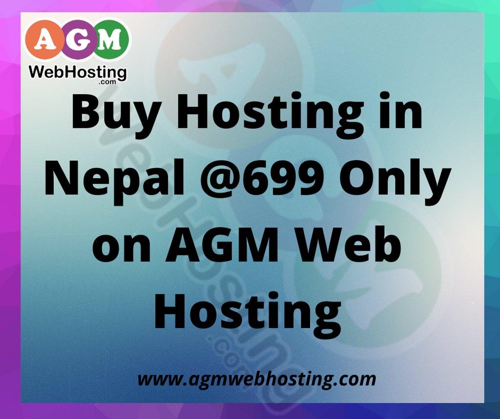Buy Hosting in Nepal @699 Only on AGM Web Hosting: