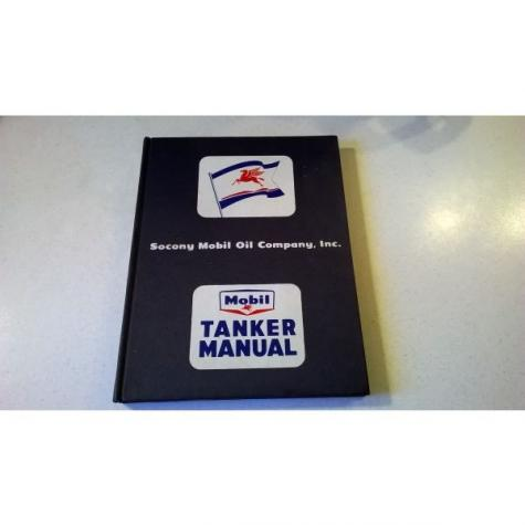 Socony Mobil Tanker Manual for the Guidance of Officers and Department Heads